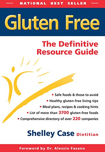 Gluten Free: The Definitive Resource Guide (Case Gluten Shelley Free Diet)
