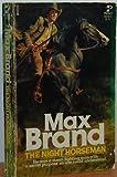 The Night Horseman, Max Brand, 0671834185