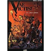 VAE VICTIS T10 : ARULF L'ICÉNIEN