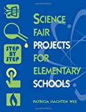 Science Fair Projects for Elementary Schools