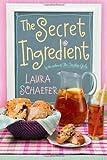 The Secret Ingredient, Laura Schaefer, 1442419598