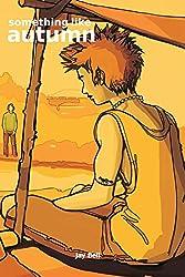 Something Like Autumn (Something Like... Book 3) (English Edition)