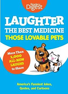 Laughter really is the best medicine americas funniest jokes laughter the best medicine those lovable pets readers digest funniest pet jokes fandeluxe Images