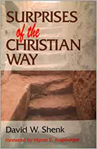 a summary of the book surprises of the christian way by david shenk Can christians and muslims be friends real friends david shenk has proven through his books that christian and muslim friendships are a way to bring peace to our warring world in an era of global mistrust and violence.