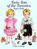 Twin Tots of the Twenties Paper Dolls, Evelyn Gathings, 0486413322