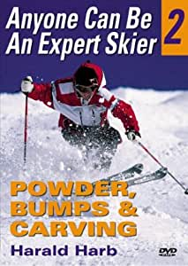 Anyone Can Be An Expert Skier 2: Powder, Bumps, and Carving