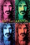 Eat That Question - Frank Zappa in Hi...