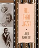 All That Jazz!, Jack Wheaton, 0912675926