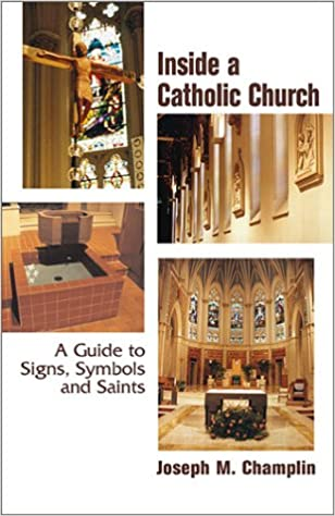 Inside A Catholic Church A Guide To Signs Symbols And Saints
