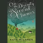 On the Divinity of Second Chances | Kaya McLaren
