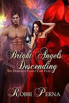 Bright Angels Descending by [Perna, Robbi]