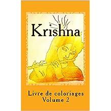 Krishna: Livre de coloriages (French Edition)