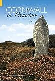 Cornwall in Prehistory