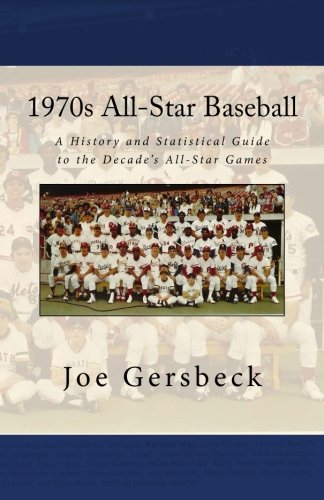 2009 All Star Baseball - 1970s All-Star Baseball: A History of the Decade's All-Star Games