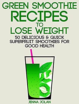 green smoothie recipes to lose weight