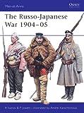 The Russo-Japanese War 1904-05, Philip S. Jowett and Alexei Ivanov, 1841767085