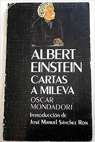 Cartas a Mileva: Amazon.es: aLBERT eINSTEIN, iNTRODUCCIÓN ...
