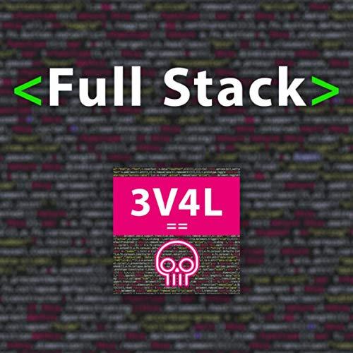 Evil Stack - Full Stack [Explicit]
