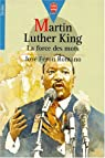 Martin Luther King : La force des mots