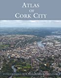 img - for Atlas of Cork City book / textbook / text book