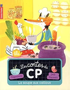 """Afficher """"Les contes du CP n° 3 La soupe aux cailloux"""""""