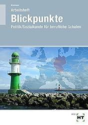 Blickpunkte - Politik/Sozialkunde: Arbeitsheft - Schülerausgabe