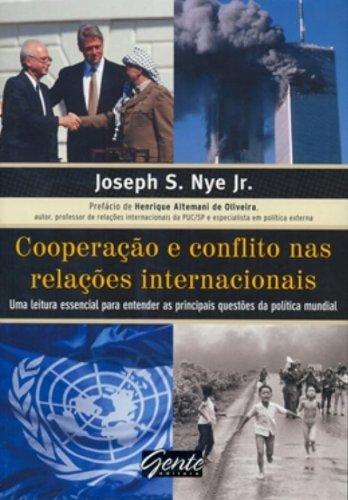 Cooperação E Conflito Nas Relacoes Internacionais. Uma Leitura Essencial