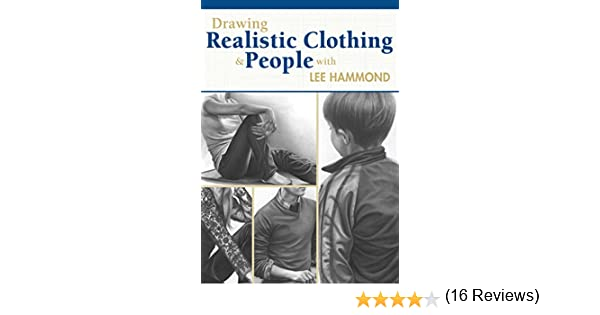 Drawing realistic clothing and people with lee hammond kindle drawing realistic clothing and people with lee hammond kindle edition by lee hammond arts photography kindle ebooks amazon fandeluxe Choice Image