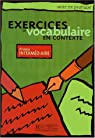 Exercices De Vocabulaire En Contexte: Level 2 Intermediate par Collectif