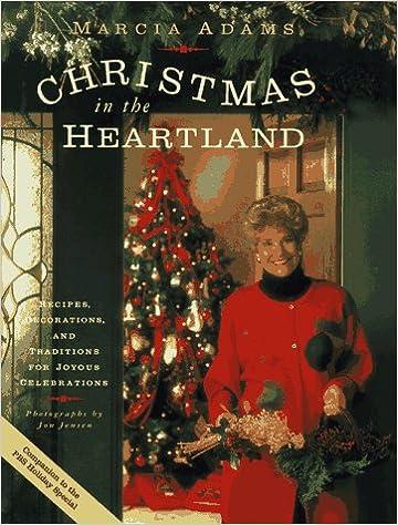 Christmas In The Heartland.Marcia Adams Christmas In The Heartland Recipes