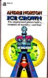 The Ice Crown, Andre Norton, 0441358446