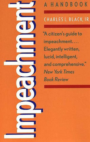 Impeachment: A Handbook (Yale Fastback Series)