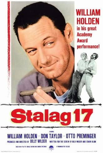 Amazon.com: Stalag 17 Movie Poster (27 x 40 Inches - 69cm x 102cm) (1953)  Style B -(William Holden)(Don Taylor)(Peter Graves)(Otto Preminger)(Harvey  Lembeck)(Robert Strauss): Prints: Posters & Prints