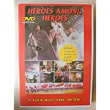 Heroes Among Heroes by Donnie Yen