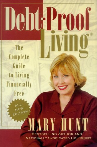 Download Debt-Proof Living: The Complete Guide to Living Financially Free (Debt-Proof Living (Paperback)) PDF