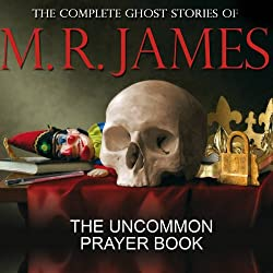 The Uncommon Prayer Book