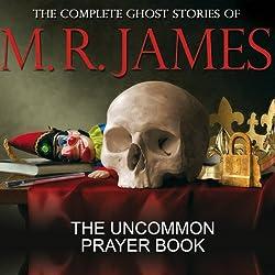 The Uncommon Prayer Book
