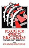 Policies for America's Public Schools, Ron Haskins, Duncan Macrae, 0893914444