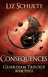 Consequences (The Guardian Trilogy Book 3) (English Edition)