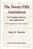 img - for The Twenty-Fifth Amendment: Its Complete History and Applications book / textbook / text book