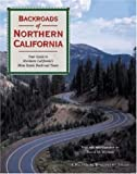 Backroads of Northern California, David M. Wyman, 0896584070