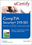 CompTIA Security+ SY0-501 Pearson uCertify Course and Labs Student Access Card (2nd Edition) (Certification Guide)