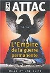 EMPIRE DE LA GUERRE PERMANENTE (L')