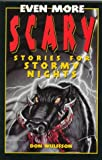 Even More Scary Stories for Stormy Nights, James Charbonneau, 1565656083