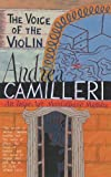 Front cover for the book The Voice of the Violin by Andrea Camilleri