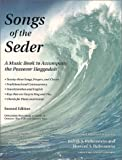Songs of the Seder : A Music Book to Accompany the Passover Haggadah, Second Edition