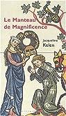 Le Manteau de magnificence par Kelen