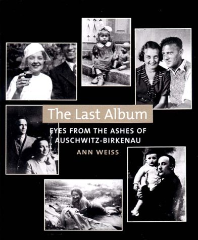 Download The Last Album: Eyes from the Ashes of Auschwitz-Birkenau PDF