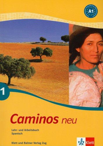 caminos-neu-1-spanisch-fr-anfnger-lehr-und-arbeitsbuch-mit-audio-cd-zum-bungsteil