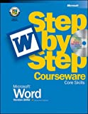 Microsoft Word Version 2002 Step by Step Courseware Core Skills, , 0072955228